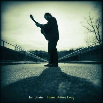 Jon Shain - Home Before Long (2005)