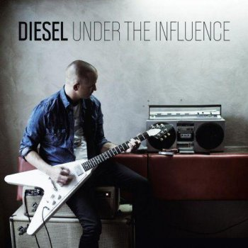 Diesel - Under The Influence (2011)