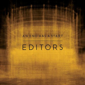 Editors - An End Has a Start [Japanese Edition] (2007)