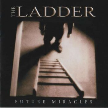 The Ladder - Future Miracles (2004)