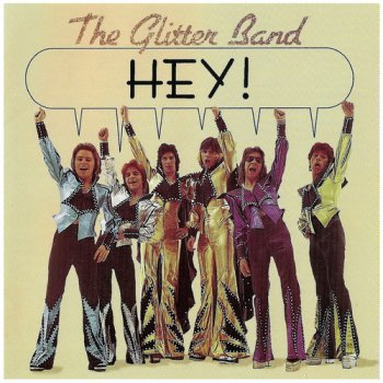 The Glitter Band - Hey! (1974) [2001]