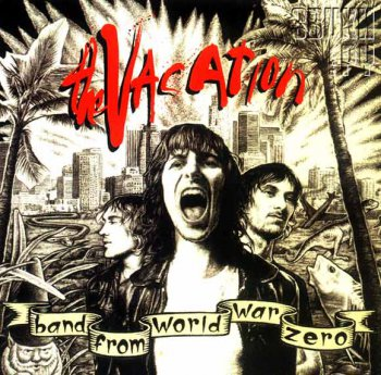 The Vacation - Band From World War Zero (2004)