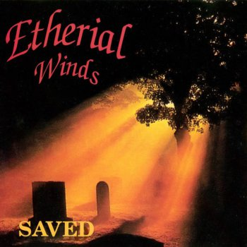 Etherial Winds - Saved [EP] (1994)