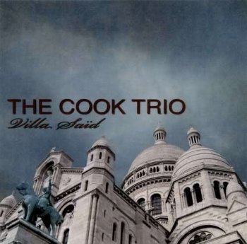 The Cook Trio - Villa Said (2007)