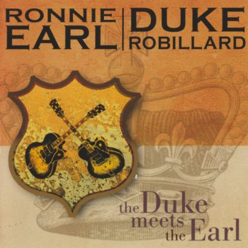Ronnie Earl & Duke Robillard - The Duke Meets The Earl (2005)