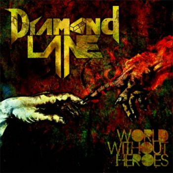 Diamond Lane - World Without Heroes (2011)