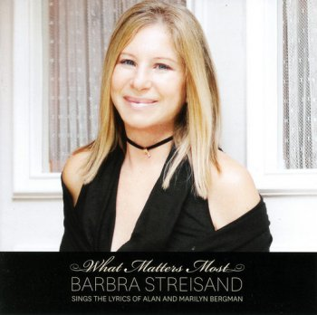 Barbra Streisand   What Matters Most  2011