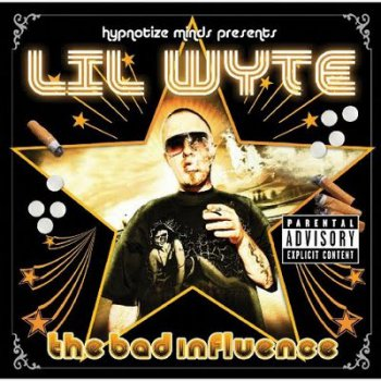 Lil Wyte-The Bad Influence 2009