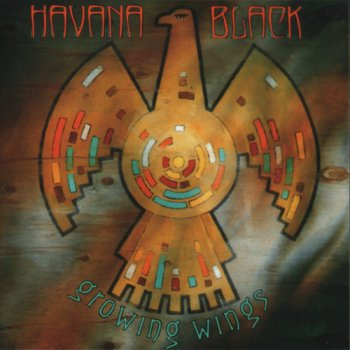 Havana Black - Growing Wings (2009)