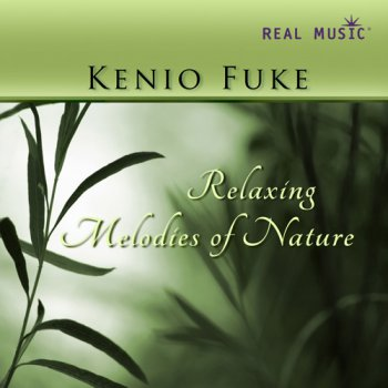 Kenio Fuke - Relaxing Melodies of Nature (2011)