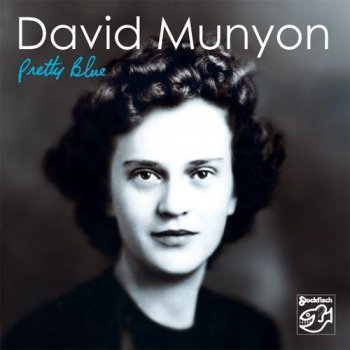 David Munyon - Pretty Blue (2011)