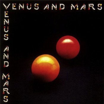 Paul McCartney & Wings - Venus and Mars [Columbia PCTC254, LP (VinylRip 24/192)] (1975)