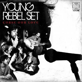 Young Rebel Set - Curse Our Love (2011)