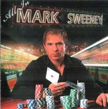 Mark Sweeny - All In (2010)