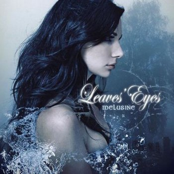Leaves' Eyes - Melusine [EP] (2011)