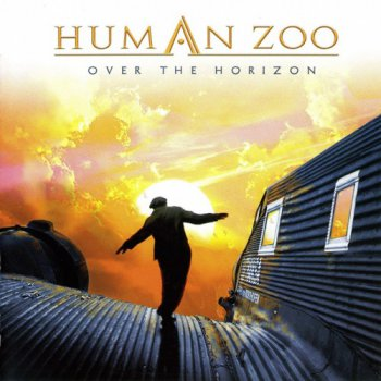 Human Zoo - Over the Horizon (2007)