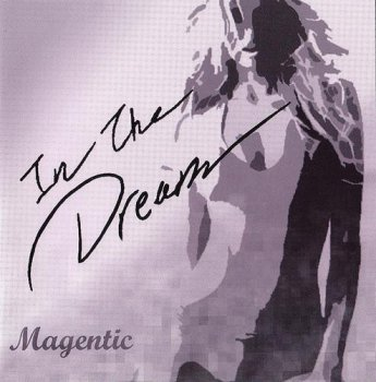 Magentic - In the Dream (2010)