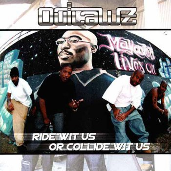 Outlawz-Ride Wit Us Or Collide Wit Us 2000
