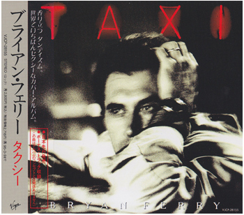 Bryan Ferry: Taxi (1993) (1993, Japan, Virgin, VJCP-28155, 1st press)