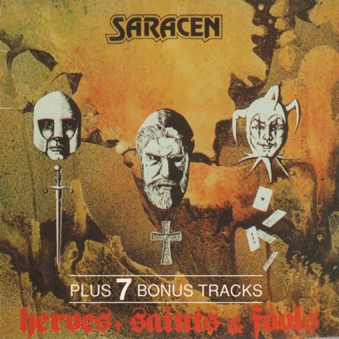 Saracen - Heroes, Saints And Fools (1981) [TRC Rec. 1992]