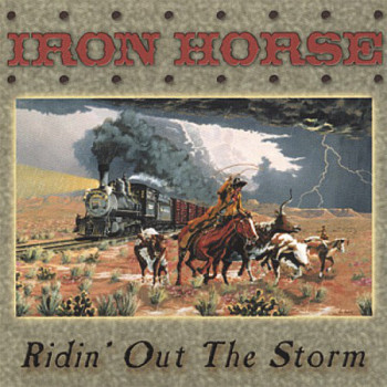 Iron Horse - Ridin' Out The Storm (2001)