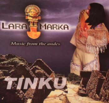 LaraMarka - Tinku (1998)