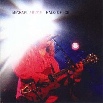 Michael Bruce - Halo Of Ice (2002)