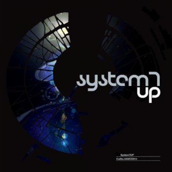 System 7 - UP (2011)