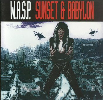 W.A.S.P. (WASP) - Sunset And Babylon [Capitol / EMI UK, 7243 880927 6 0, LP, (VinylRip 24/192)] (1993)