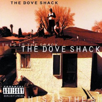 The Dove Shack-This Is The Shack 1995