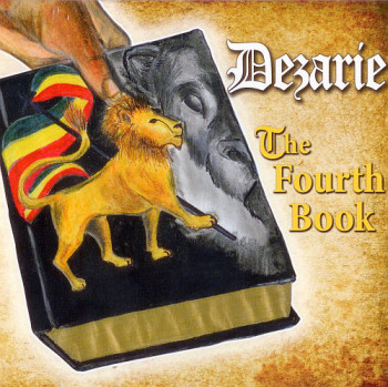 Dezarie - The Fourth Book (2010)