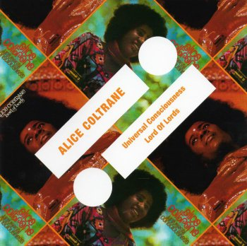 Alice Coltrane - Universal Consciousness & Lord Of Lords (2011)