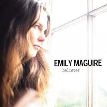 Emily Maguire - Believer (2009)