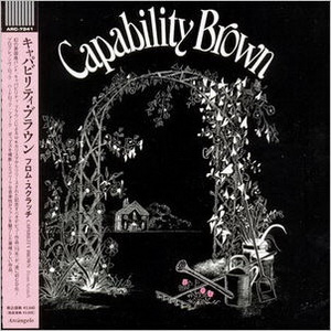 Capability Brown: 2 Albums ● Arcàngelo Records Japan Mini LP CD 2011 - 1972 From Scratch / 1973 Voice