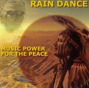 Rain Dance - Music Power for Peace (2002)