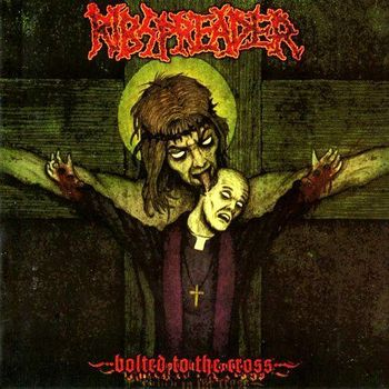 Ribspreader - Bolted To The Cross (2004)