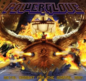Powerglove - Metal Kombat for the Mortal Man (2007)