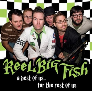 Reel Big Fish - A Best of Us... for the Rest of Us (2010)