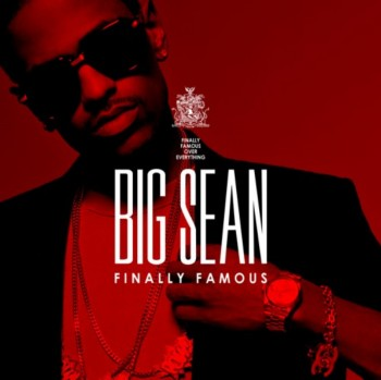 Big Sean - Finally Famous (Deluxe Edition) (2011)