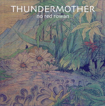 Thundermother - No Red Rowan 1971