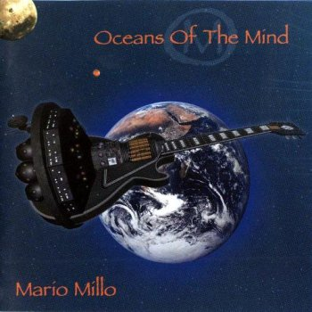 Mario Millo - Oceans Of Mind 2002
