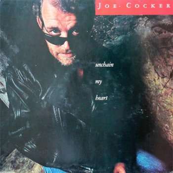 Joe Cocker - Unchain My Heart [Capitol Records, LP, (VinylRip 24/192)] (1987)