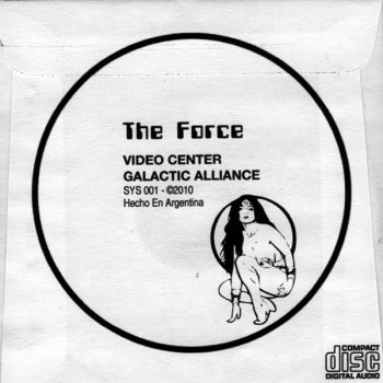 The Force - Video Center / Galactic Alliance (CDr, Single) 2010