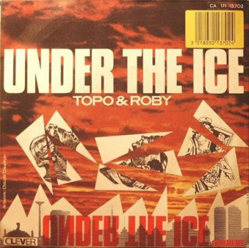 Topo & Roby - Under The Ice (Vinyl, 12'') 1985