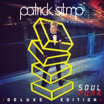 Patrick Stump - Soul Punk [Deluxe Edition] (2011)