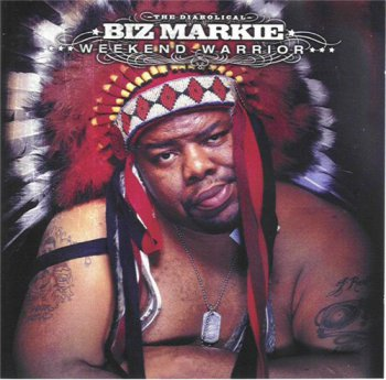 Biz Markie-Weekend Warrior 2003