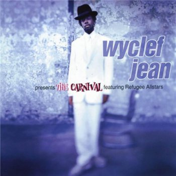 Wyclef Jean-The Carnival 1997