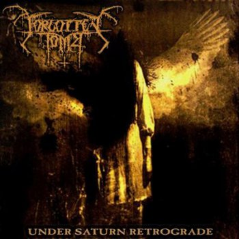 Forgotten Tomb - Under Saturn Retrograde (2011)