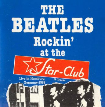The Beatles - Rockin' At The Star-Club, (1962) 1991