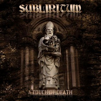 Subliritum - A Touch Of Death (2011)